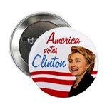 "America votes Clinton 2.25"" Button"