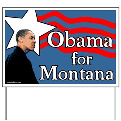 Barack Obama is the choice of Montana voters for President in 2008 because Obama has the strength to stand up against the status quo and lead America away from the politics of fear.