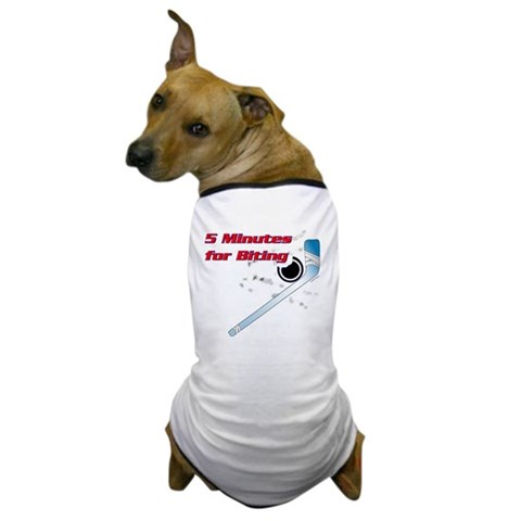 5 minutes for biting  Sports Dog T-Shirt by CafePress