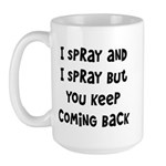 I Spray Large Mug