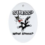 What Stress Ornament
