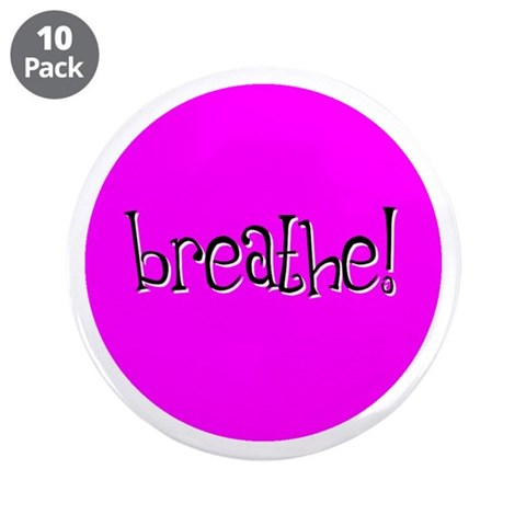 Breathe Pink  Yoga 3.5 Button 10 pack by CafePress