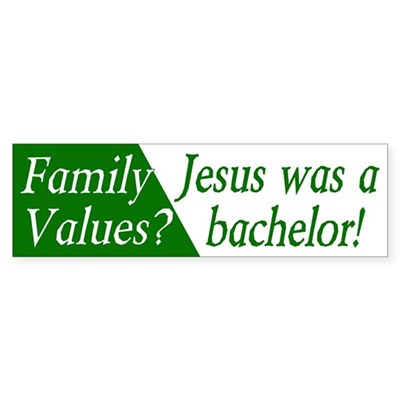 Family Values & Jesus Bumper Sticker