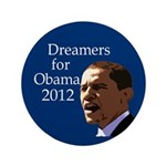 "Dreamers for Obama 2008 3.5"" Pin"