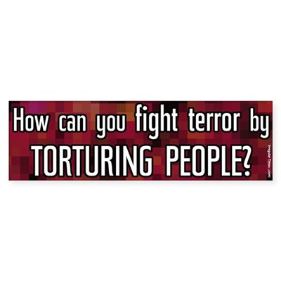 You Can't Fight Terror With Torture