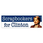 Scrapbookers for Clinton bumper sticker