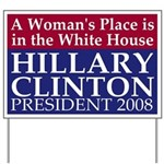 A Woman's Place Clinton Yard Sign