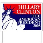 Hillary Clinton: The American President Yard Sign