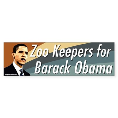 Zoo Keepers for Barack Obama bumper sticker
