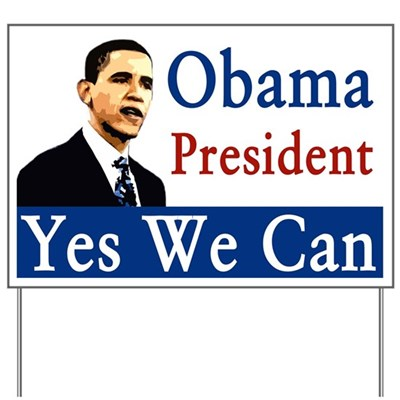Barack Obama for President? Yes we can! Spread the positive message of the campaign to re-elect President Barack Obama by putting this lawn sign in your yard in 2012.