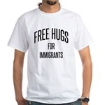 Free Hugs For Immigrants T-Shirt
