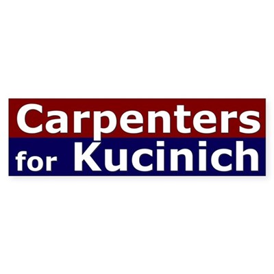 Carpenters for Kucinich bumper sticker