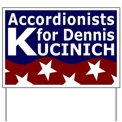 Accordionists for Kucinich Lawn Sign