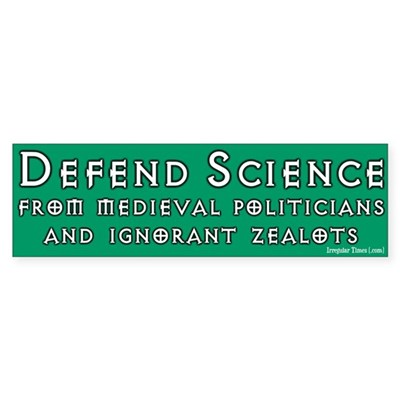 Defend Science Bumper Sticker