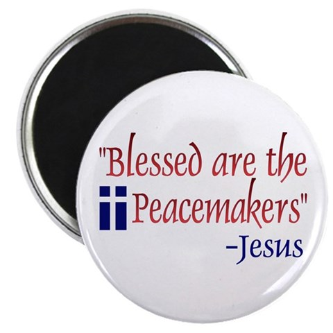 - Blessed Are the Peacemakers -Jesus Democrat Magnet by CafePress