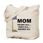 Mom Knows All Tote Bag