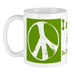 I still believe in peace coffee mug