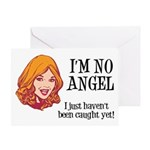 I'm No Angel Greeting Card