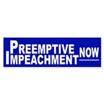 Preemptive Impeachment Now sticker