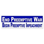 End Preemptive War (bumper sticker)
