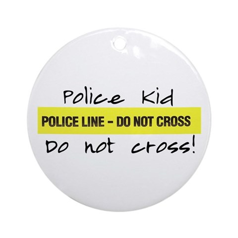 Police Kid Do Not Cross Ornament Round Police Round Ornament by CafePress