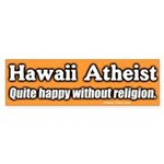 Hawaii Atheist Bumper Sticker