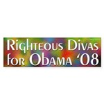 Righteous Divas for Obama '08 bumper sticker