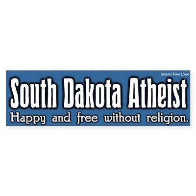 South Dakota Atheist Bumper Sticker