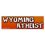 Wyoming Atheist Bumper Sticker