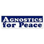 Agnostics for Peace (bumper sticker)