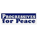 Progressives for Peace bumper sticker