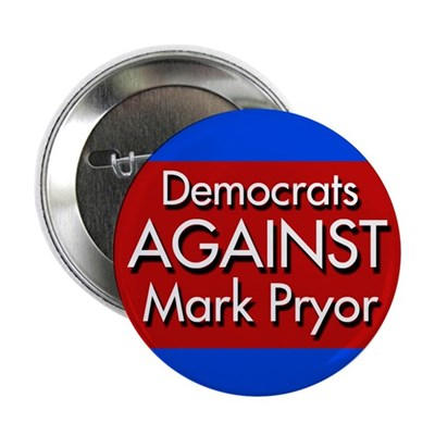 Democrats Against Mark Pryor Campaign Pin