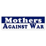 Mothers Against War bumper sticker