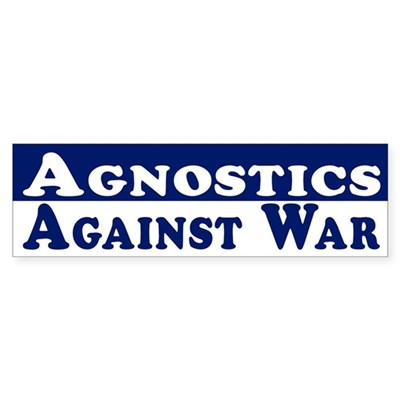 Agnostics Against War car sticker
