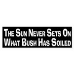What Bush has Soiled bumper sticker