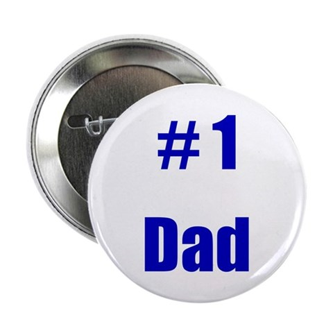 1 Dad  Dad 2.25 Button 10 pack by CafePress
