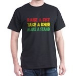 Raise a Fist T-Shirt