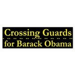 Crossing Guards for Obama car sticker