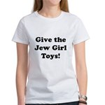 Give the Jew Girl Toys Women's T-Shirt