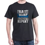 Eat Sleep Crochet Repeat T Shirt T-Shirt