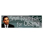 Small Town Folks for Obama bumper sticker