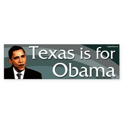 Texas is for Obama in 2008 Bumper Sticker