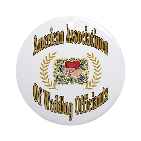 American Assn Wedding Officiants Ornament Round Wedding Round Ornament by CafePress