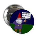 "Gnomes for Obama 2.25"" Button"