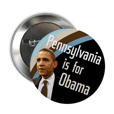 Pennsylvania is for Obama Campaign Button