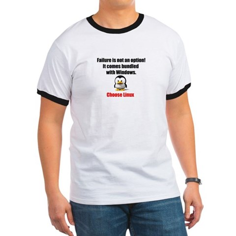Linux Failure is Not an Option  Linux Ringer T by CafePress