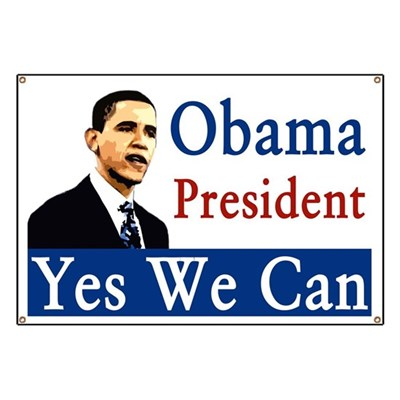 Barack Obama's portrait accompanies the words Yes We Can. (Barack Obama for President campaign banner)