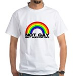 Not Gay But Supportive White T-Shirt