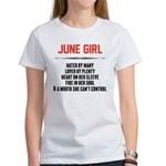 June Girl Hated By Many T-Shirt