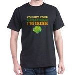 You Bet Your Bacon & Cabbage I'm Irish St T-Shirt